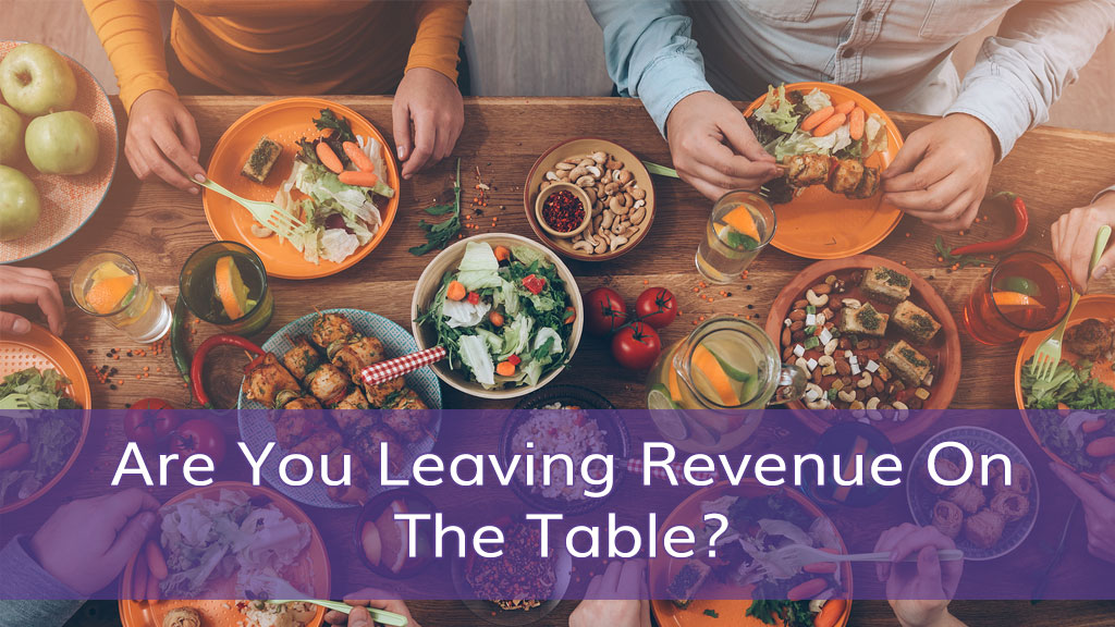 Are you leaving revenue opportunity on the table?